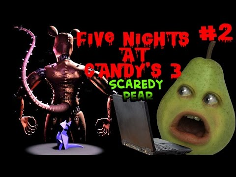 Pear Forced to Play - Five Nights at Candy's 3 #2: Scaredy Pear