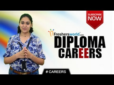 CAREERS IN Diploma – Engineering,Medicine,Arts,Science,JET,Top Recruiters,Job Opportunities