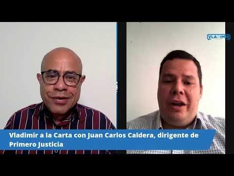 Vladimir a la Carta con Juan Carlos Caldera, de Primero Justicia