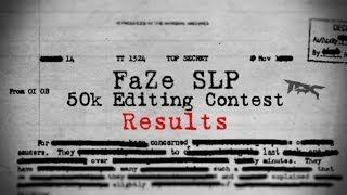 FaZe SLP | 50k Editing Contest $230 | Results Thumbnail
