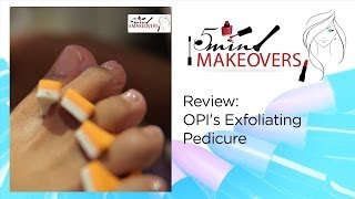 Review || OPI's Exfoliating Pedicure || The Cloakroom Thumbnail