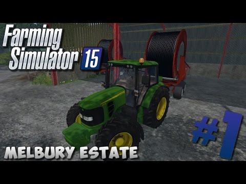 Farming Simulator 15   Melbury Estate #1 Mods, irrigation ..