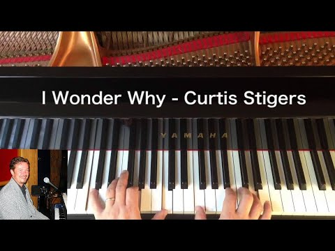 I Wonder Why - Curtis Stigers - Piano Cover mp3