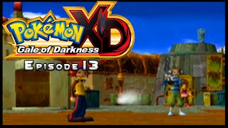Pokemon XD Gale of Darkness - Episode 13 PYRITE TOWN!