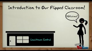 Introduction to Our Flipped Classroom