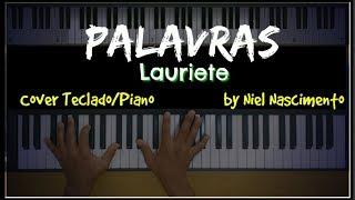 🎹 Palavras - Lauriete, Niel Nascimento - Teclado Cover