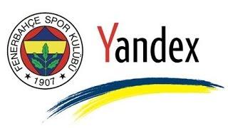 Fenerbahçe Yandex Nasıl İndirilir ve Kurulur ?