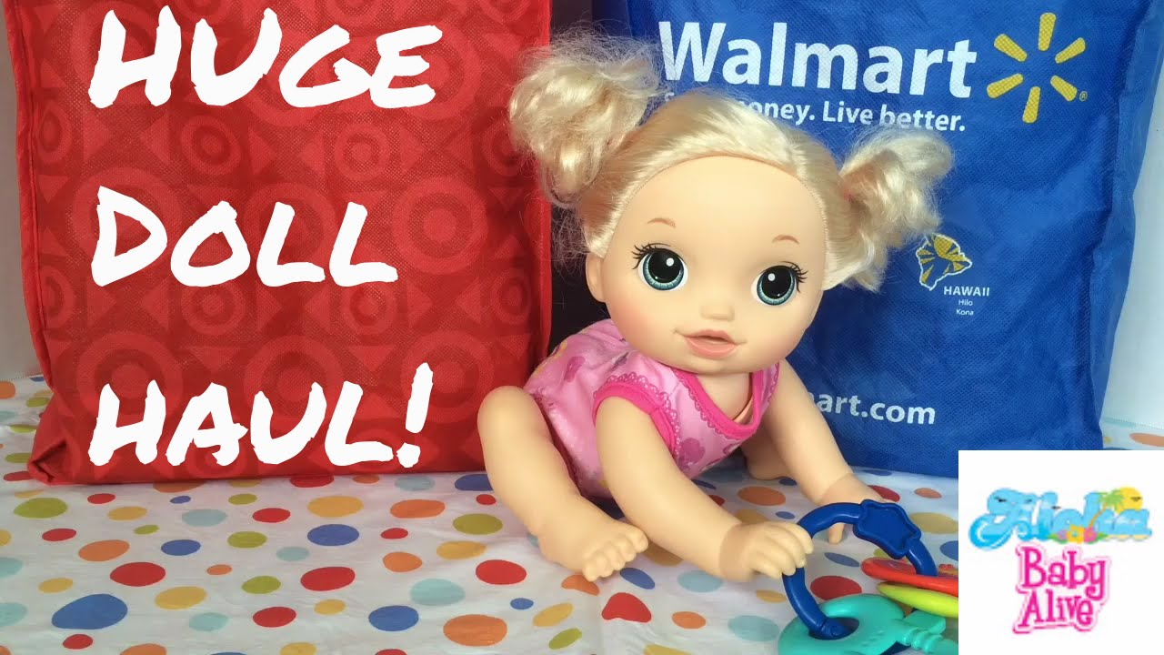 Huge Doll Haul From Target Amp Walmart With Baby Alive Go