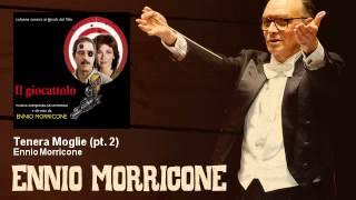Ennio Morricone - Tenera Moglie - pt. 2 - Il Giocattolo (1979)