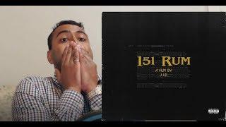 J.I.D - 151 Rum - REACTION / ANALYSIS!