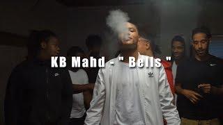kb mahd bells official music video   shot by shaqgrier