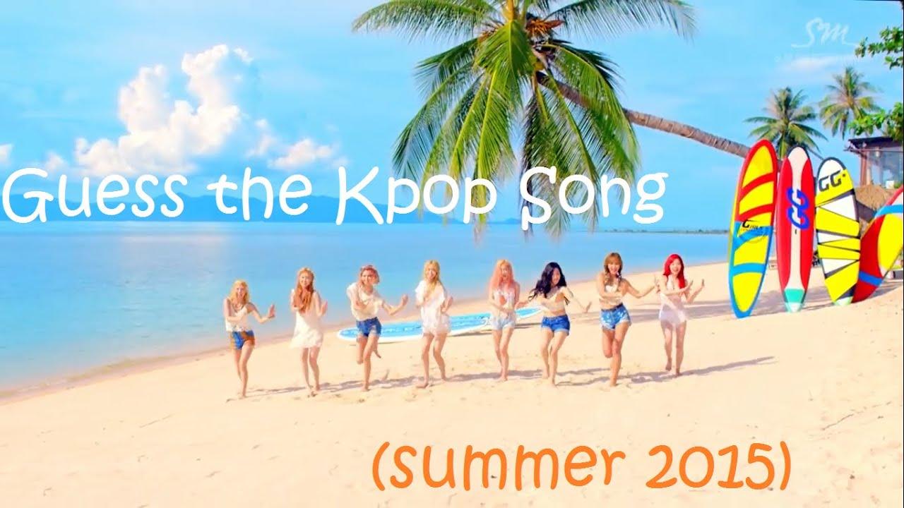 Guess the kpop song (summer 2015)