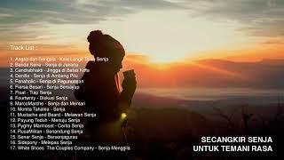 17 Lagu Indie Lokal Secangkir coffee Untuk Temani senja (TANPA IKLAN)