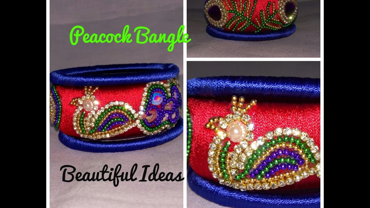 How to Make Silk Thread Peacock Design Bangle ( Bridal Kada Bangle ...