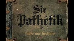 Sir Pathétik-Aime Moi Encore