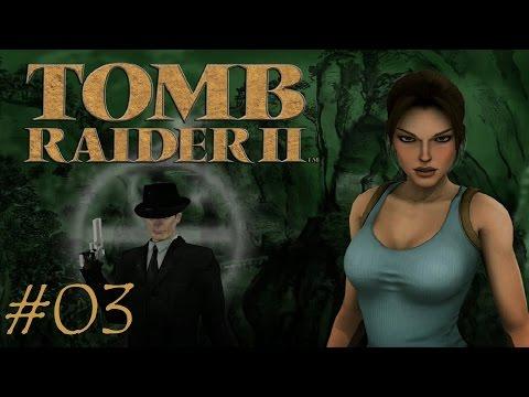 Tomb Raider II #03  • LET'S PLAY - Fallen über Fallen