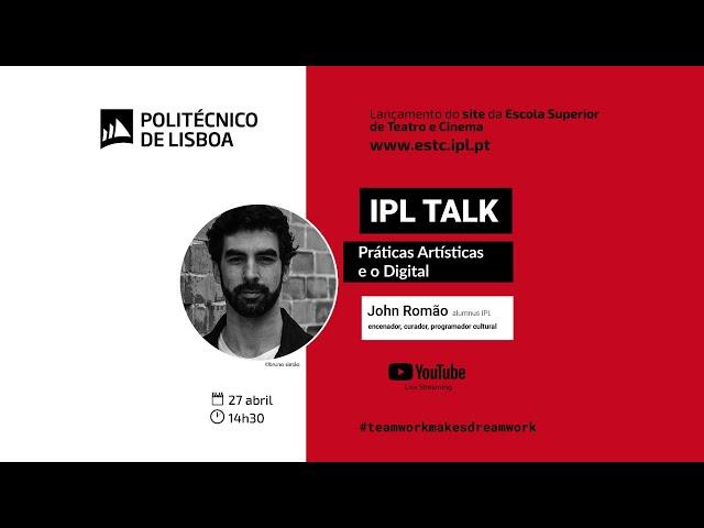 Lançamento site ESTC | IPL Talk com John Romão