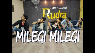 Milegi Milegi | STREE | Ankit Gupta Choreography | Rudra Dance Studio