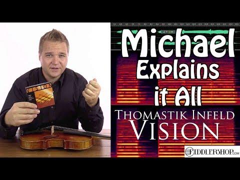 Michael Explains It All  - Thomastik Vision