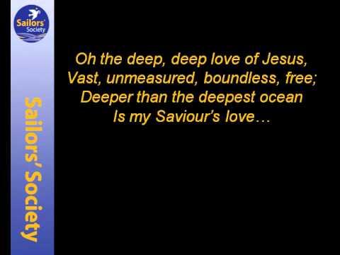 Oh The Deep Deep Deep Love of Jesus by Graham Kendrick © 2012 Make Way Music