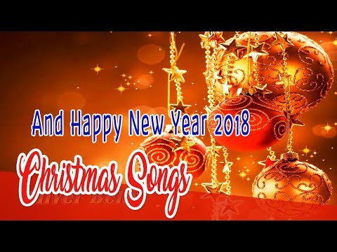Best Christmas Songs Of All Time  Mery Christmas and Happy New Year Songs 2018