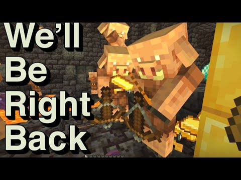 We Will Be Right Back (Minecraft) | Nether Update