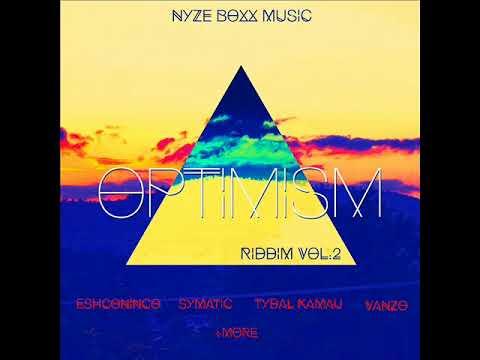 Optimism Riddim (Vol II) (Official Mix) (Nyze BoXx Music) (Septembre 2017)