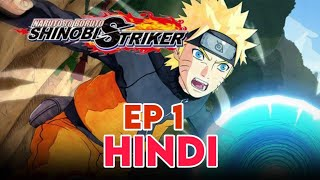 Naruto To Boruto Shinobi Striker Ep 1 In Hindi