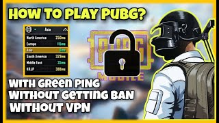 How to Play With Green Ping | Without Getting Ban !! | Pubg Mobile