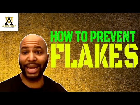 How to Prevent Flakes