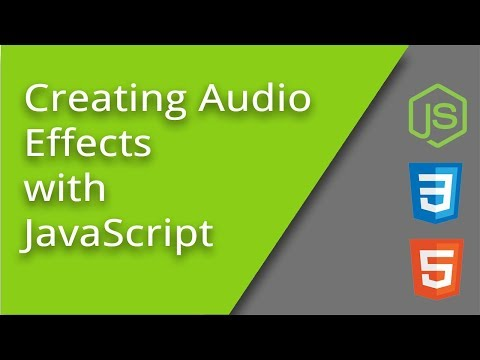 Intro To JavaScript Audio Effects On Webpages