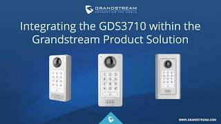 Grandstream GDS3710 Training Webinar