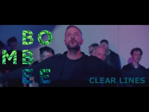 Bombee - Clear Lines (Official Video)