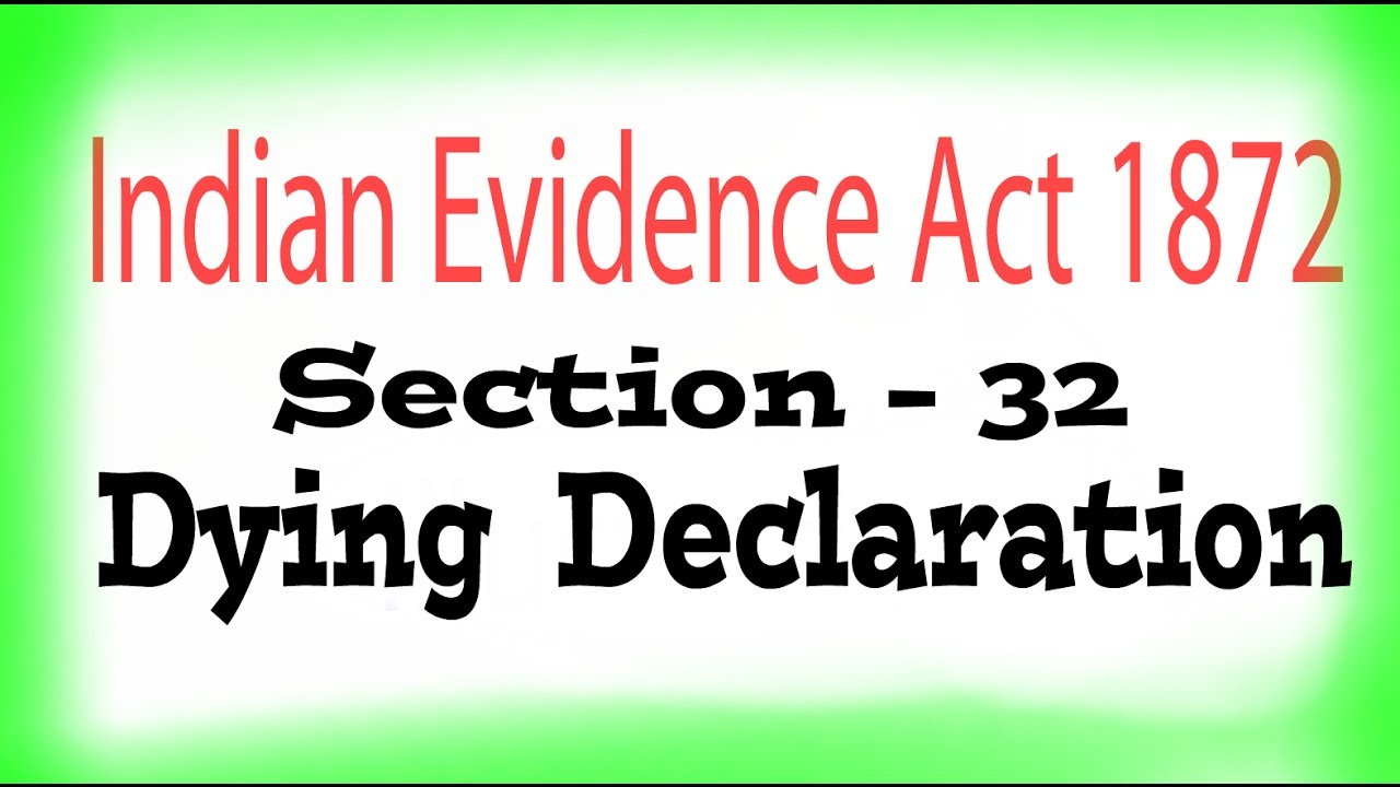Indian Evidence Act, 1872 : : Section - 32 - YouTube