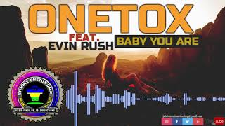 Onetox Ft. Evin Rush Baby You Are Reggae Pacific Music 2018.mp3