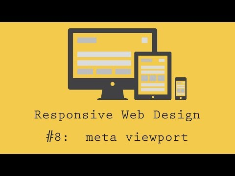Responsive Web Design Tutorial 8: Meta Viewport