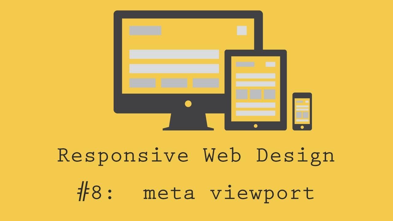 Responsive Web Design Tutorial 8 Meta Viewport Youtube