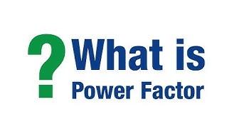 ค่า Power Factor คืออะไร?