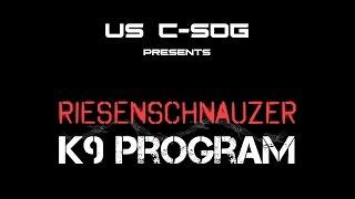 Repeat youtube video TRAILER: RIESENSCHNAUZER K9 PROGRAM