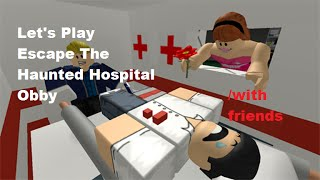 Roblox - Lets Play Escape The Haunted Hospital Obby