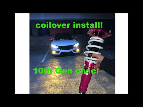 HOW TO INSTALL COILOVERS ON A 10TH GEN HONDA CIVIC