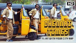 Chennai Times – Flirt with Your City Rap