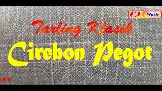 CIREBON PEGOT Tarling klasik tayuban
