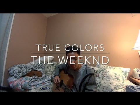 True Colors - The Weeknd (Cover by Ian Rivera)