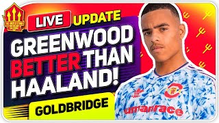Greenwood BETTER Than Haaland? Man United News Now