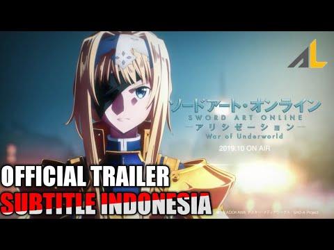 Sword Art Online Alicization: War Of Underworld Teaser Trailer (Subtitle Indonesia) HD