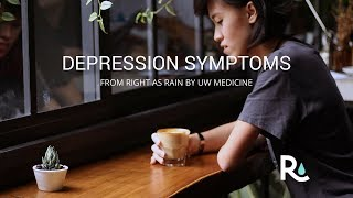 Depression symptoms can be subtle