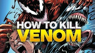 How to Kill Venom