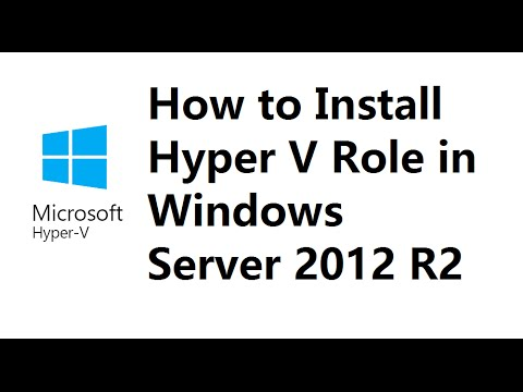 How to Install Hyper V Role in Windows Server 2012 R2