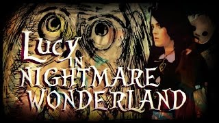 ♜ Lucy in Nightmare Wonderland (Music Video) ♜